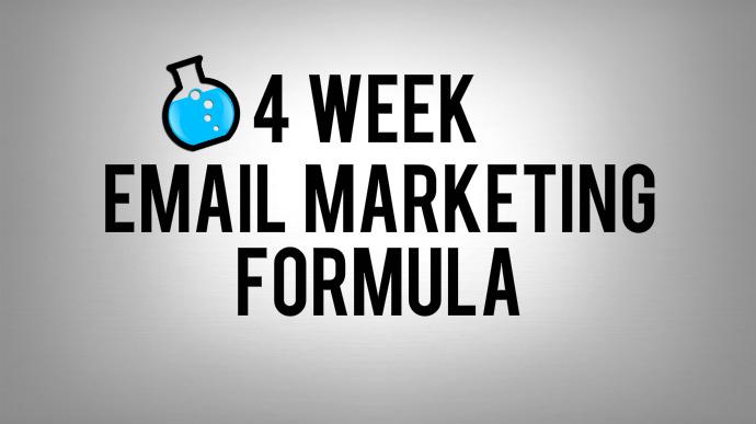 4 week email marketing formula