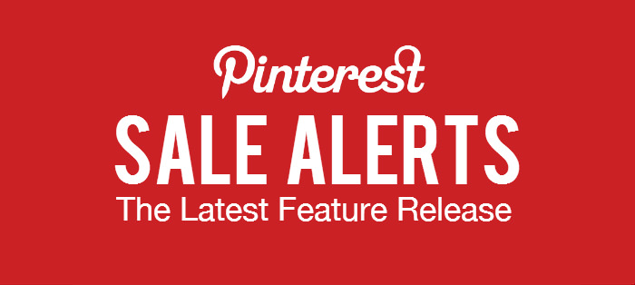 Pinterest Sales Alerts