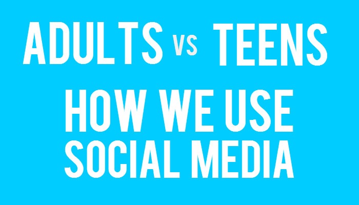 Adults vs Teens: How We Use Social Media