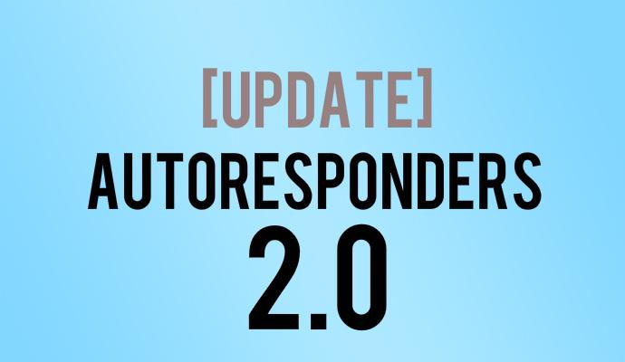 MyBizMailer - Update - Autoresponders 2.0