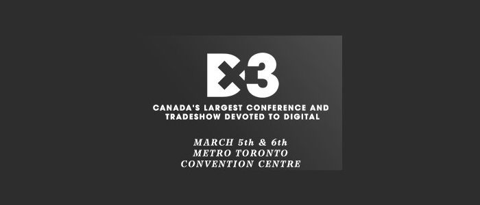 Come Visit Us @ DX3 Canada 2014 Booth 710