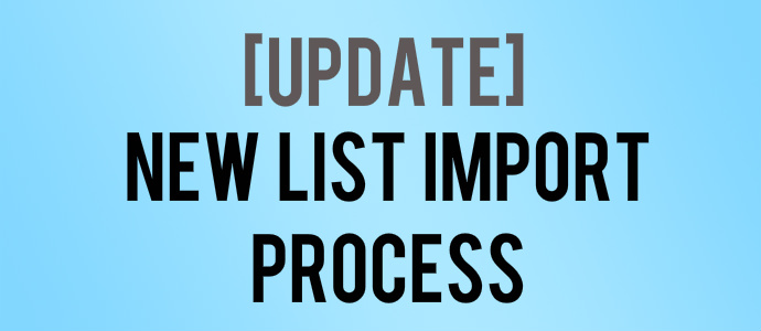 New List Importing Process