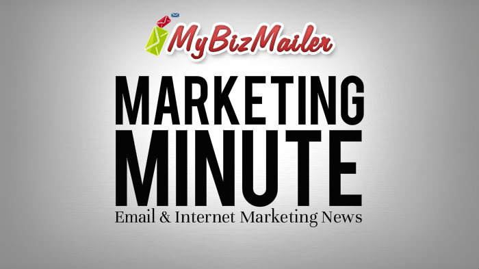 The MyBizMailer Marketing Minute - Issue 13
